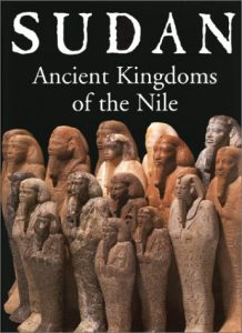 Sudan: Ancient Kingdoms of the Nile