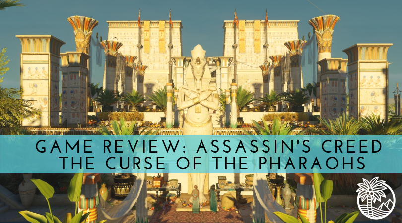 Game Review: Assassin's Creed - The Curse of the Pharaohs - Nile Scribes